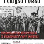 Polityka Polska, Nr 10-11/2017: Rewolucja Rosyjska z perspektywy wieku