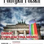 Polityka Polska, Nr 6-7/2017: Zapaść cywilizacyjna Niemiec