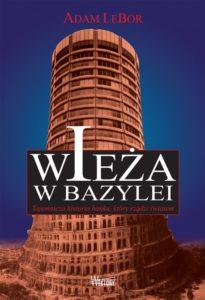 Wall Street, Hitler i Wieża w Bazylei - fragmenty książek Wiezyczka