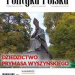 Polityka Polska, Nr 8-9/2017: Dziedzictwo Prymasa Wyszyńskiego