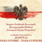 Kongres Środowisk Kresowych RP i konferencja naukowa: 22-23 czerwca br. w Lublinie