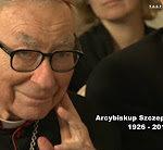 Polityczny testament śp. abp Szczepana Wesołego [WIDEO]